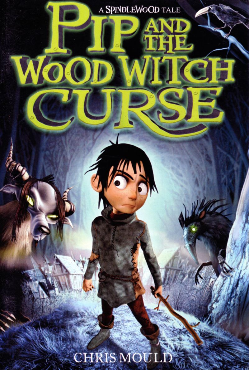 Chris Mould. Pip and the Wood Witch Curse