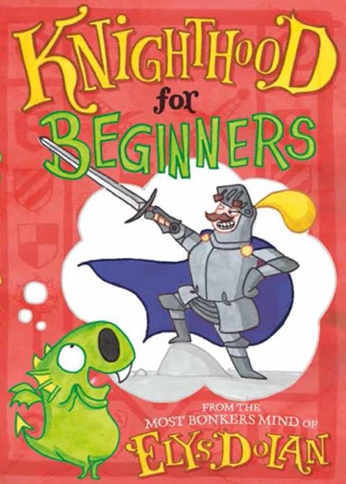 Elys Knighthood for Beginners